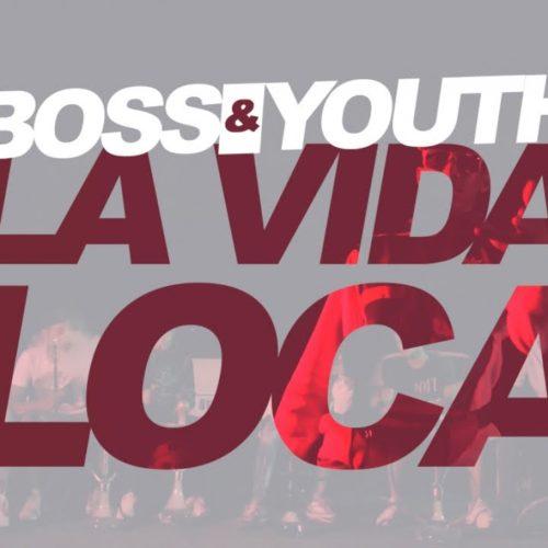 Boss&Youth Ft. Rikos' – La Vida Loca – Mai 2019