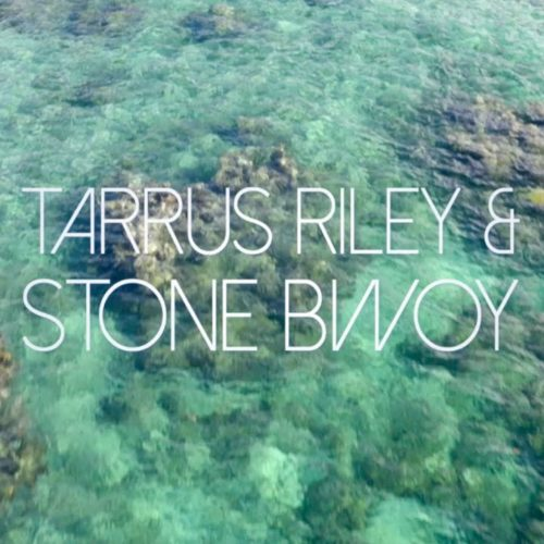Tarrus Riley – Tarrus Riley feat. Stonebwoy – G.Y.A.L – Mai 2019
