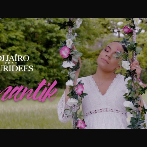 Dj Jaïro feat Euridees – Romantik – Mai 2019