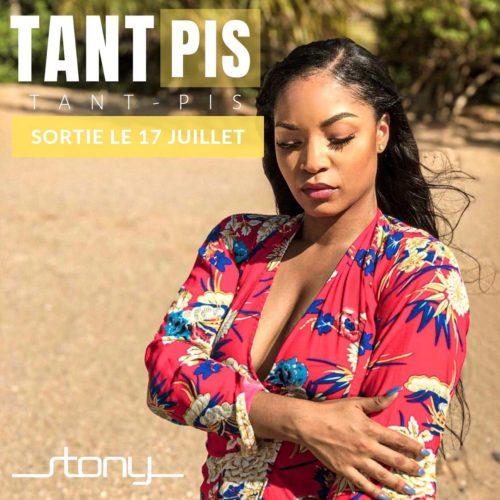STONY – Tant pis (Clip Officiel) – Juillet 2019