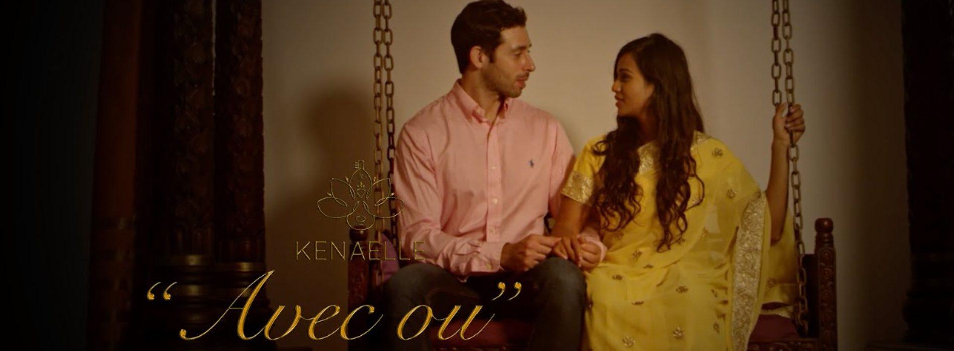 Kénaelle – AVEC OU (Official Video) – Juillet 2019