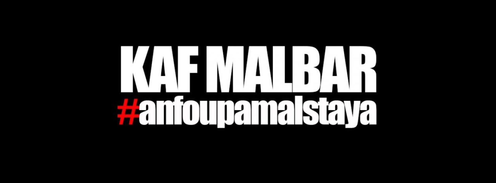 Kaf Malbar Ft. Santos – AnFouPaMalStaya – Juillet 2019