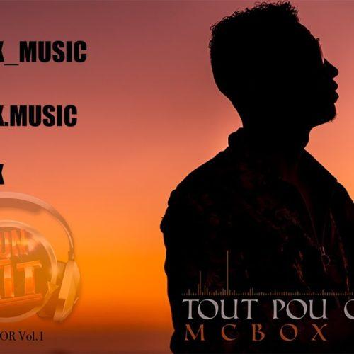 McBox – Tout pou ou (Run hit) – Juin 2019