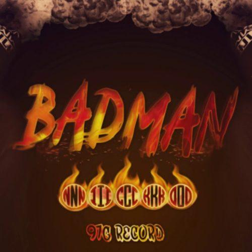 Nicko – Badman( 97G Record)  – Août 2019