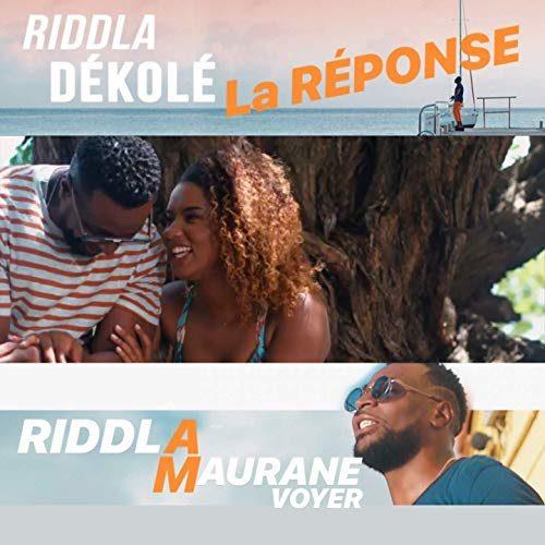 RIDDLA Ft. Maurane Voyer – DÉKOLÉ la Réponse – Septembre 2019