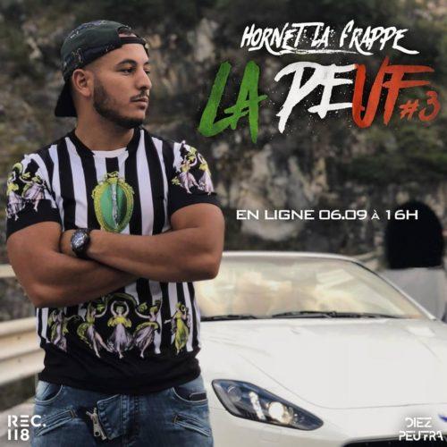 Hornet la Frappe – La Peuf #4 (Freestyle) – Septembre 2019