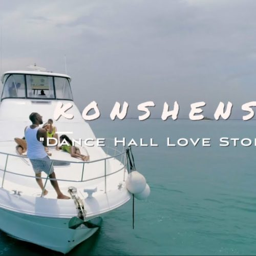 Konshens – Dancehall Love Story (Official Video) – Septembre 2019