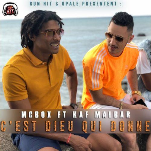 MCBOX feat KAF MALBAR – C'est dieu qui donne  – Septembre 2019