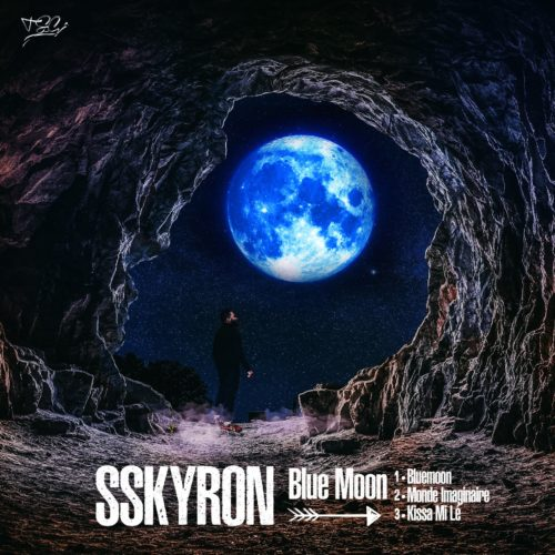SSKYRON – MONDE IMAGINAIRE /  Kissa mi lé / Bluemoon – Octobre 2019