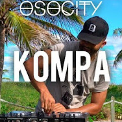 Kompa Mix 2019 | The Best of Kompa / The Best of Afrobeat 2019  2019 BY OSOCITY