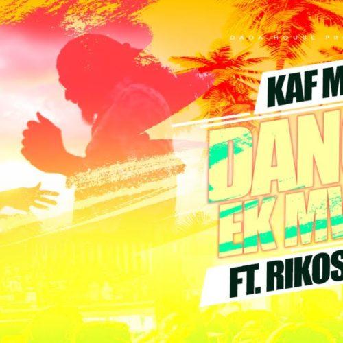 Kaf Malbar Ft. Rikos' – Danse Ek Mwin – Octobre 2019