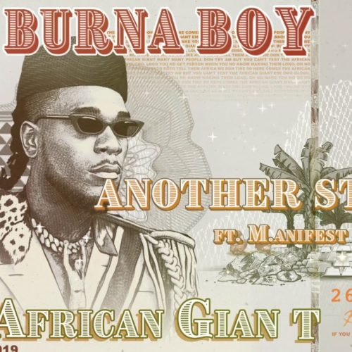 Burna Boy – Another Story (feat. M.anifest) [Official Video] – Octobre 2019