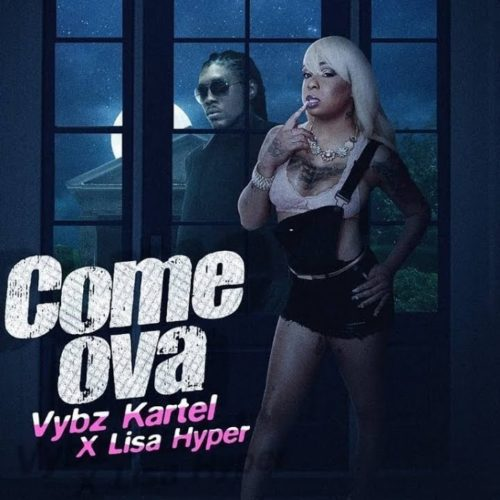 Vybz Kartel – Great (Official Audio) / Vybz Kartel, Lisa Hyper – Come Ova (Official Audio) – Octobre 2019
