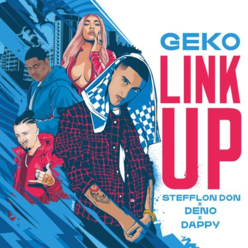 Geko x Stefflon Don x Dappy x Deno – Link Up [Music Video] | GRM Daily – Novembre 2019