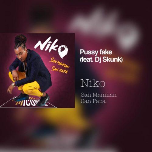 NIKO – Pussy Fake X DJ SKUNK [CLIP OFFICIEL]  – Novembre 2019