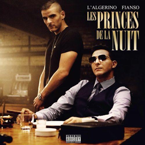 L'Algérino feat. Fianso – Les Princes de la Nuit (Clip Officiel) – Novembre 2019