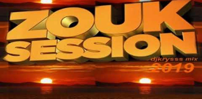 30 min de zouk avec dj Kryss – 100% (ZOUK LOVE VOL 5) 2019 – Novembre 2019