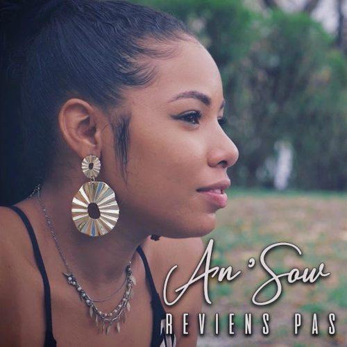 An'Sow – Reviens Pas (Clip officiel) – Novembre 2019