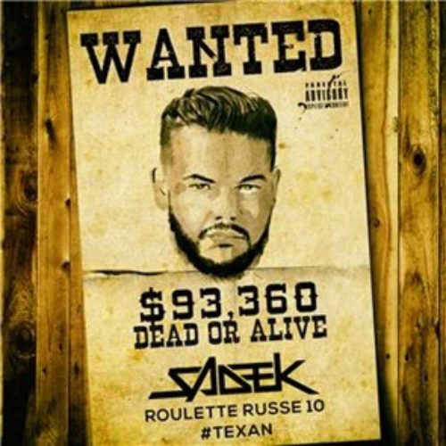 Sadek – Roulette Russe 10 #Texan – Décembre 2019