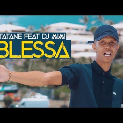 Tatane feat Dj mimi Blessa (Clip Officiel) – Janvier 2020