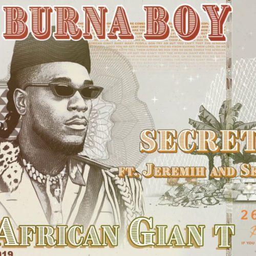 Burna Boy – Secret (feat. Jeremih & Serani) [Official Music Video] – Janvier 2020