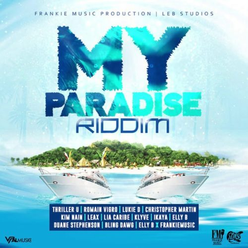 My Paradise Riddim Mix (Full) Feat. Romain Virgo, Chris Martin, Duane Stephenson – Février 2020