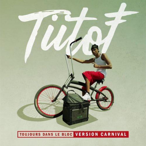 Tiitof – Toujours dans le bloc (Version Carnival) / TYTYS x GUCCI C – MOTO (Feat.DJ DIRTEE) / MATA – PAT É PEN – Février 2020