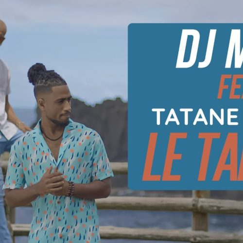 DJ Mimi Ft. Tatane, Mikl – Le Talent (Clip Officiel) – Mars 2020