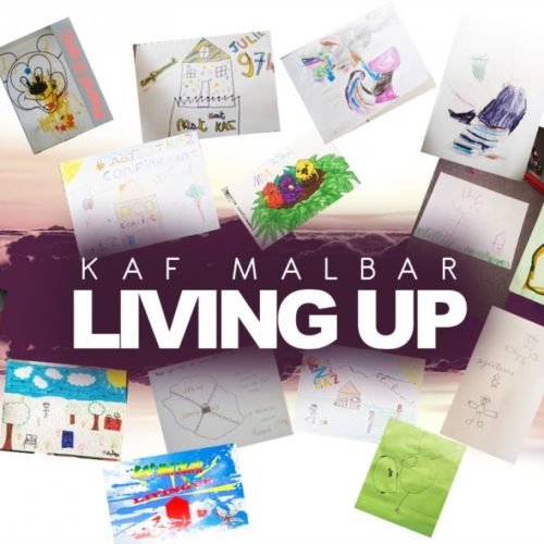 Kaf Malbar – Living Up – #AnFouPaMalStaya – (Audio) – Mars 2020