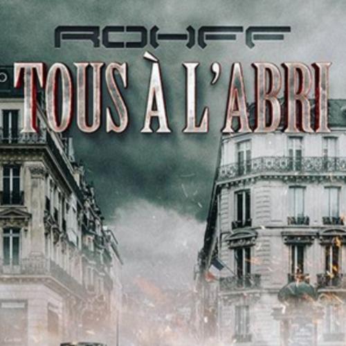 Rohff – Tous à l'abri [Audio Officiel] – Avril 2020