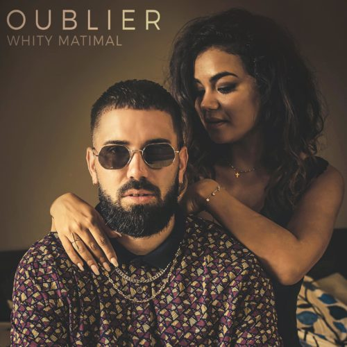 Whity Matimal – Oublier 💔 [ALBUM THERAPY] – Avril 2020