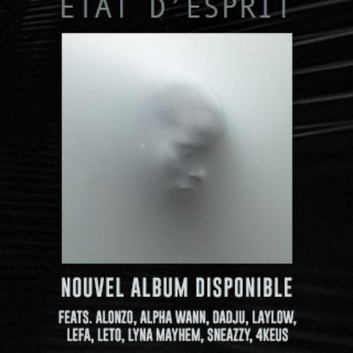 Nouvel album «Etat d'esprit» – S.Pri Noir (Ft. 4Keus) – Night and Day / S.Pri Noir (Ft. Dadju) – 911 / S.Pri Noir (Ft. Alonzo) – Maman dort / (Ceci n'est pas un clip t'as capté ?) – Avril 2020