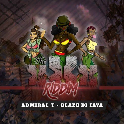 Admiral T – Blaze Di Faya (Riddim) – Avril 2020