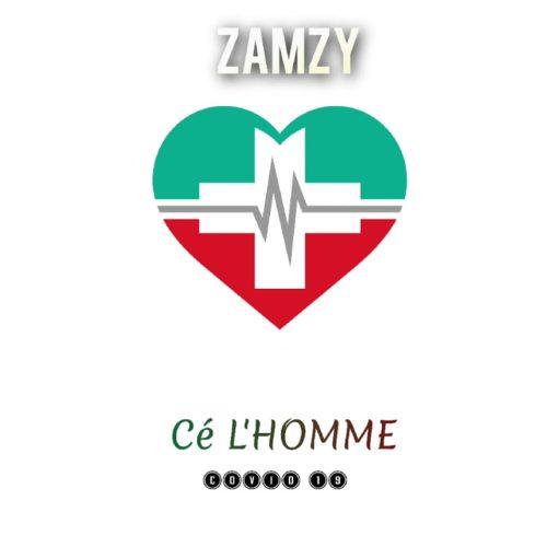 Zamzy – C l'homme / Bougé – Avril 2020