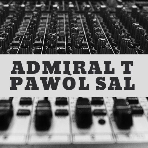Admiral T – Pawòl Sal – Avril 2020