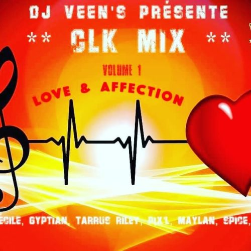 Clk Mix Volume 1 dj veens  – Love & Affection – Mai 2020
