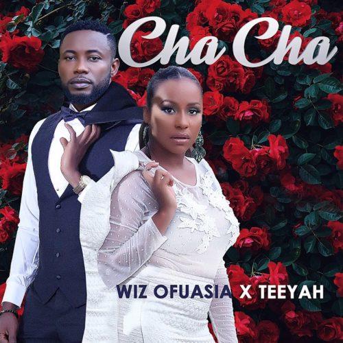 Wiz Ofuasia & Teeyah – CHA CHA (Clip Officiel) – Mai 2020