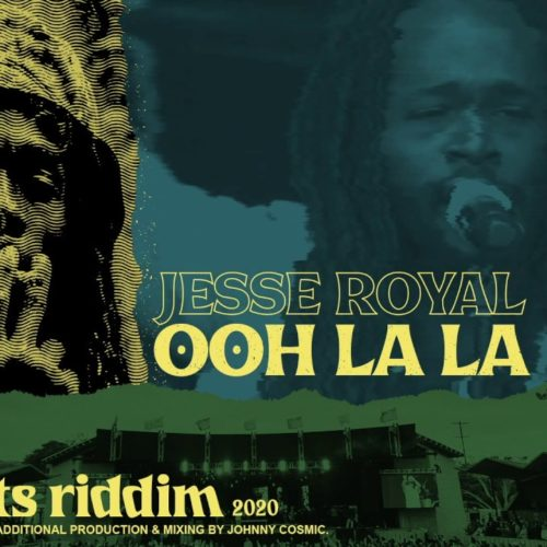 Jesse Royal – Ooh La La | Cali Roots Riddim 2020 (Produced by Collie Buddz) – Mai 2020