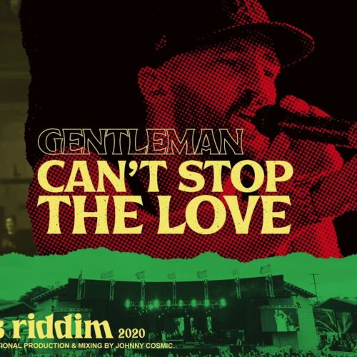 Gentleman – Can't Stop the Love (official video) | Cali Roots Riddim – Mai 2020