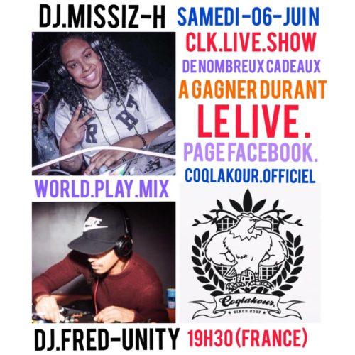 Rendez-vous avec Dj Missiz'H & Djfred Unity Unity, samedi 06 juin 2020 à 19h30 (France) pour un show-live-mix sur la page Facebook de COQLAKOUR OFFICIEL – Mai 2020