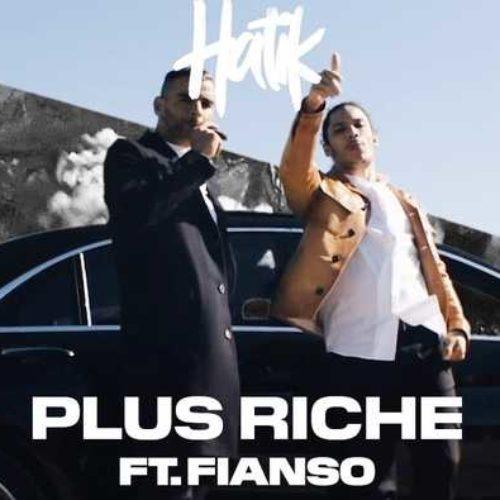 Hatik feat. Sofiane – Plus Riche – Juin 2020