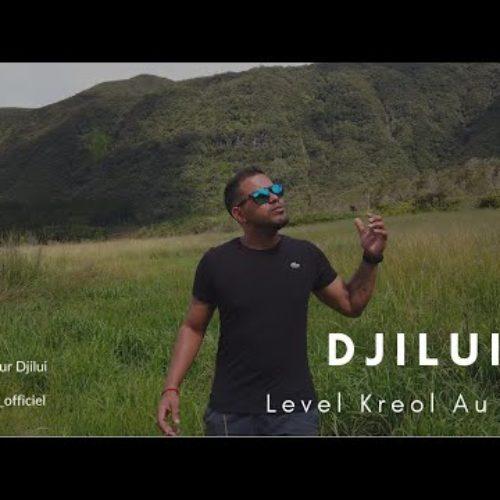 DJILUI – Level Kreol Au Max #LKAM (HQ) – Juin 2020