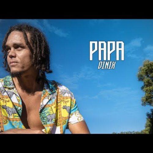 Dinix – Papa (Acoustique) (HulkRecord) – Juin 2020