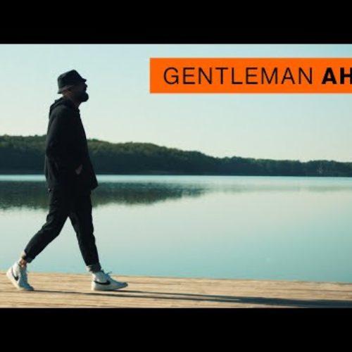 Gentleman – AHOI [Official Video] – Juin 2020