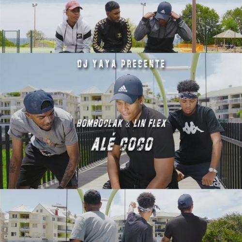 Dj Yaya Feat Lin Flex & Bomboclak – Alé Coco – Clip Officiel – Juin 2020