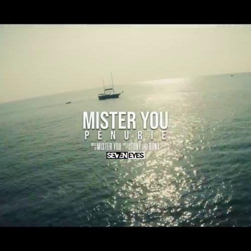 Mister You – Pénurie (Clip Officiel) – Juin 2020