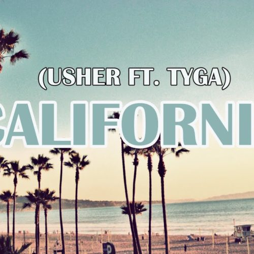 Usher – California (from Songland) (Audio) ft. Tyga – Juin 2020