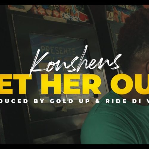 Konshens – Let Her Out / Jahvillani, Prince Swanny – First Class Flight – Popcaan, Mist – Buzz – (Official Music Video) – Juin 2020