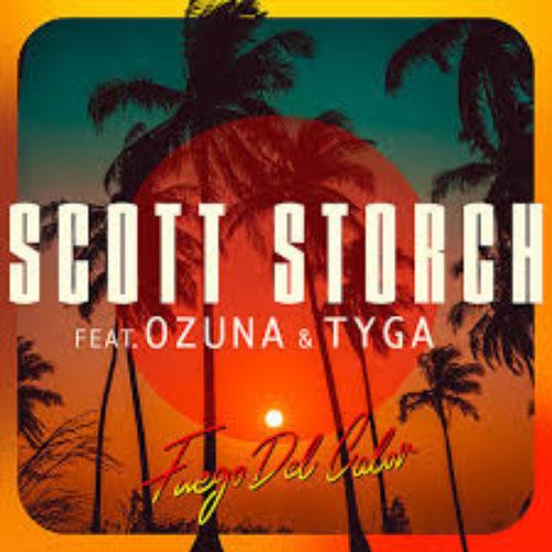 Scott Storch – Fuego Del Calor (feat. Ozuna & Tyga) [Audio] – Juin 2020