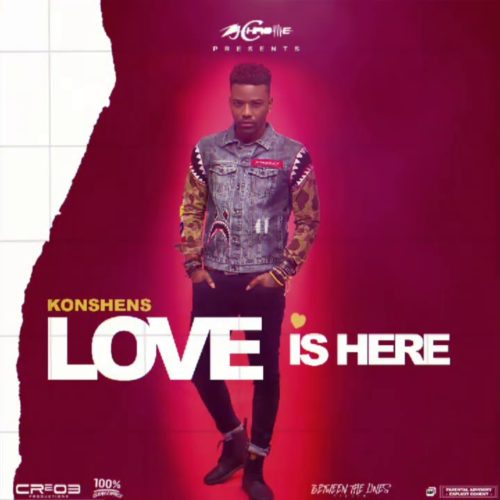 Konshens – Love is Here (Official Audio) – Juillet 2020